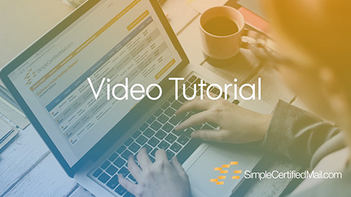SimpleCertifiedMail.com Tutorial Video Series